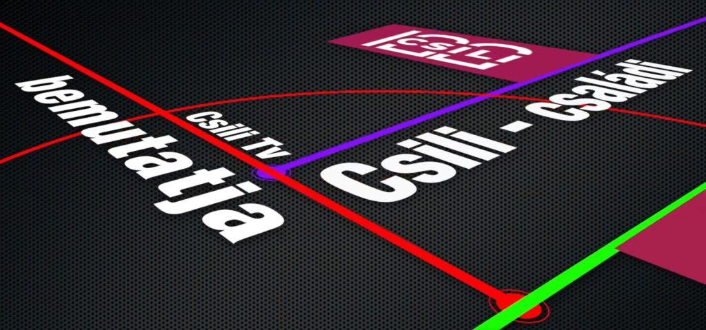 A CSILI TV BEMUTATJA CSILI CSALÁDI MAGAZINJÁT