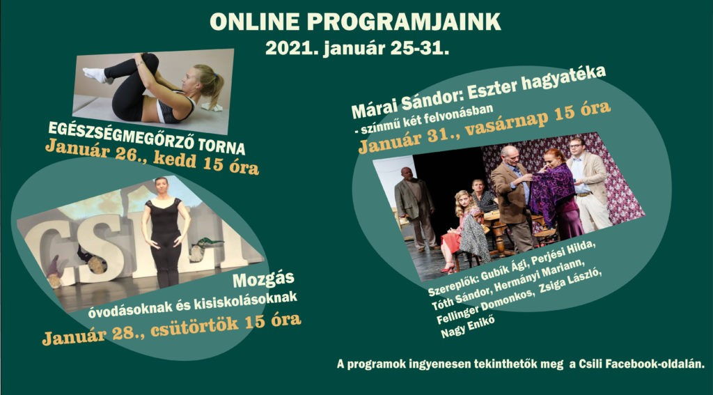 A Csili 4. heti online programjainak ismertetője 2021. január 25 – 31.